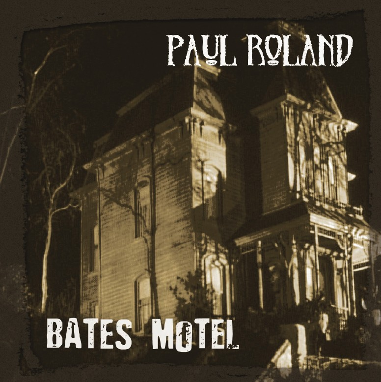 "SIR 2110 PAUL ROLAND ""Bates Motel"" CD"