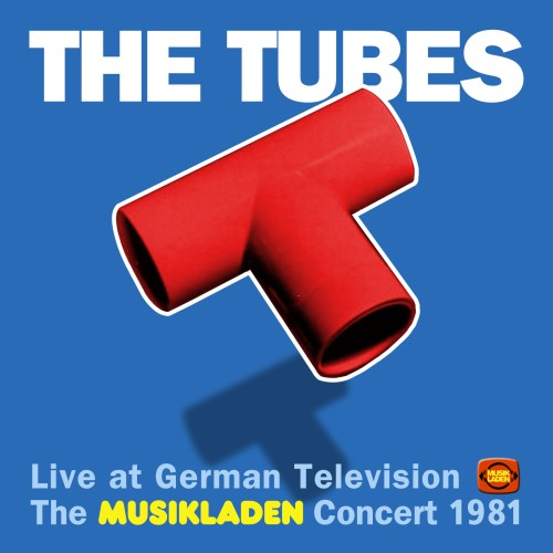 "SIR 4041 THE TUBES ""Das Musikladen Concert - Live at German Television"" 2LP"