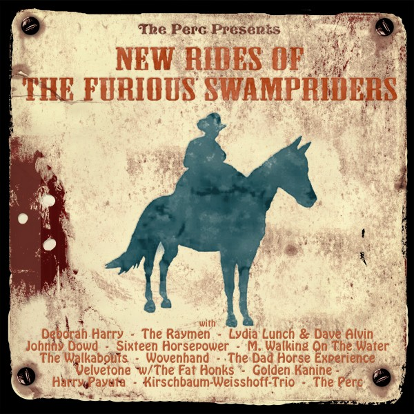 SIR 2096 (CD), SIR 4016 (LP) The Perc Presents New Rides Of THE FURIOUS SWAMPRIDERS